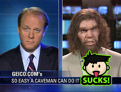 GEICO Cavemen SUCKS!