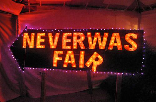 Neverwas Fair Sign