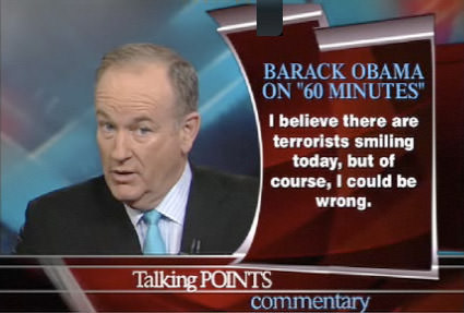 Bill O'Reilly: I believe that there are terrorists smiling today...