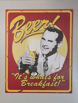 Beer. It's what's for breakfast!