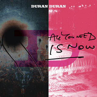 Duran Duran, All You Need is Now