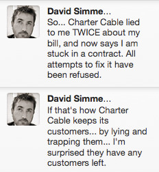 So... Charter Cable lied to me TWICE about my bill, and now says I am stuck in a contract. All attempts to fix it have been refused. If that's how Charter Cable keeps its customers... by lying and trapping them... I'm surprised they have any customers left.