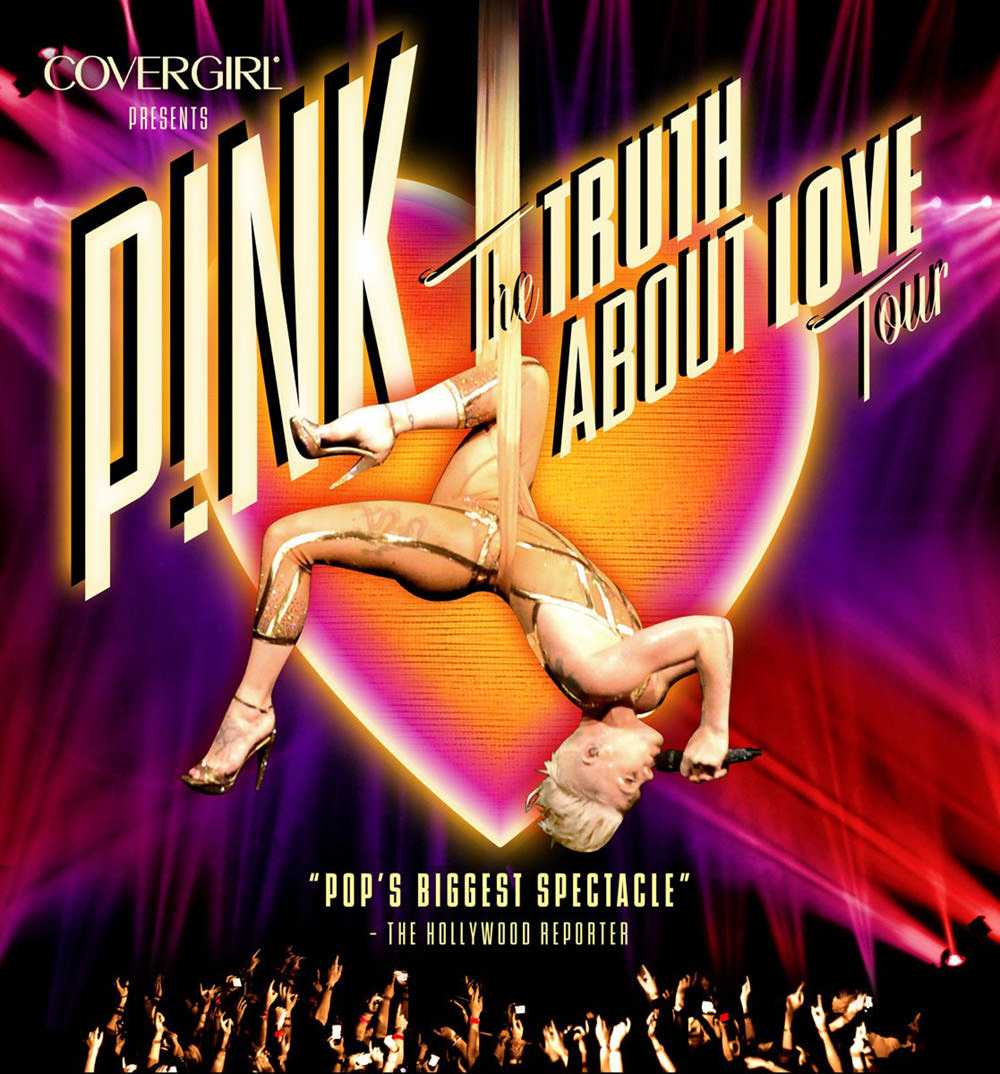 P!nk Truth About Love Tour Poster